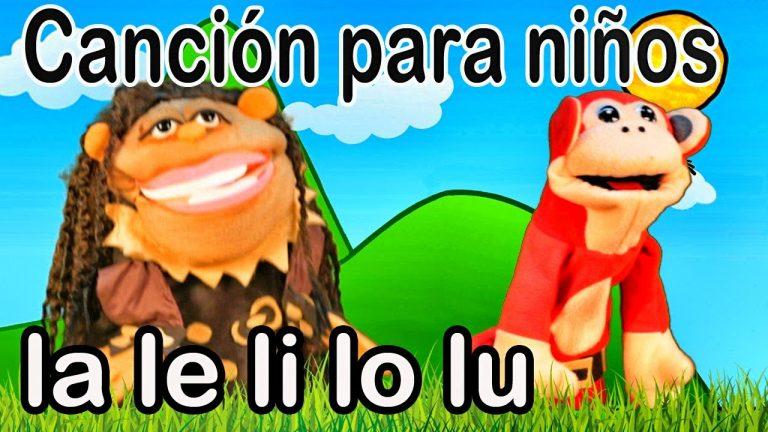 Canción la le li lo lu - El Mono Sílabo - Videos Infantiles - Educación para Niños #